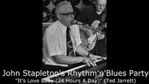 Its-Love-Baby-24-Hours-A-Day-by-John-Stapletons-RhythmnBlues-Party