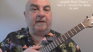 Ukulele-Music-Theory-Part-5-Chords-For-Blues-Jazz